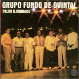 Grupo Fundo De Quintal Palco Iluminado[cd Original Lacrado]